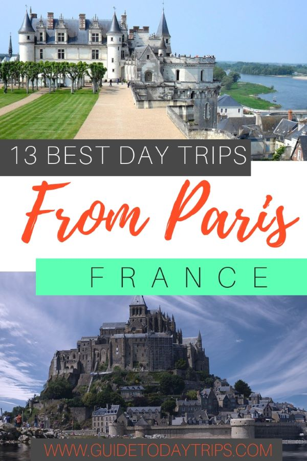 13 BEST DAY TRIPS FROM PARIS FRANCE | PARIS DAY TOUR | PARIS DAY TRIP| PARIS TRAVEL IDEAS| PARIS TRAVEL TIPS| PARIS TRAVEL DESTINATION | DAY TRIPS FROM PARIS|FRANCE TRAVEL IDEAS |FRANCE DAY TOUR|FRANCE TRAVEL GUIDE | FRANCE TRIPS | DAY TRIPS FROM FRANCE | #france #travel # Europe